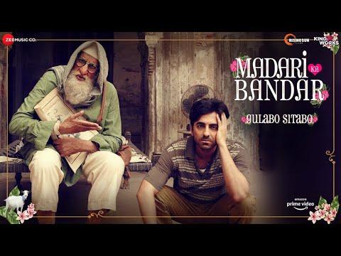 Madari ka Bandar - Gulabo Sitabo | Amitabh Bachchan & Ayushmann Khurrana |Tochi,Anuj|Dinesh|June 12