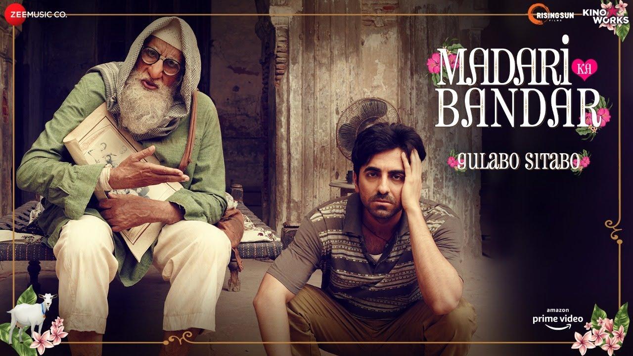 Madari ka Bandar - Gulabo Sitabo   Amitabh Bachchan & Ayushmann Khurrana  Tochi,Anuj Dinesh June 12