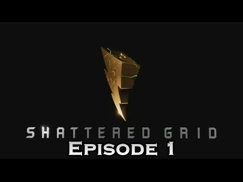 Power Rangers: Shattered Grid - Episode 1