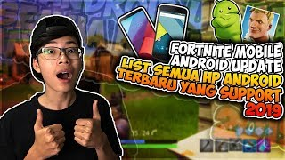 Fortnite Mobile Android Update List All the latest HP can Support Download 2019