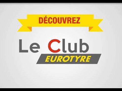 Le Club Eurotyre c'est quoi ?