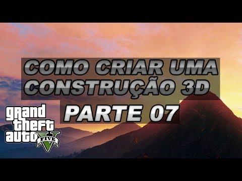 [GTA 5] Como Criar Uma CONSTRUÇÃO 3D #07: OpenIV E CodeWalker