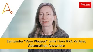 Santander Consumer Bank's Business Strategy Uses RPA | Automation Anywhere Customer Success Story