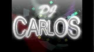 Dj Carlos - Dance/House/Dubstep Mix