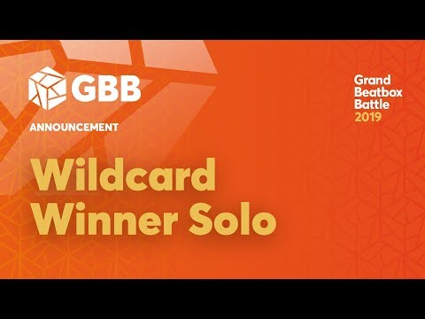 GBB 2019 SOLO Wildcard Winner Announcement