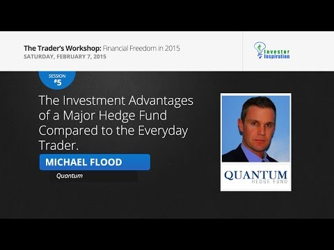 The Investment Advantages of a Major Hedge Fund | Michael Flood