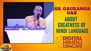 Gauranga Das About Greatness Of Hindi Language | Digital Hindu Conclave LIVE |Bharat Niti |Hyderabad