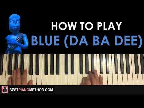 HOW TO PLAY - Eiffel 65 - Blue (Da Ba Dee) (Piano Tutorial Lesson)