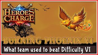 Heroes Charge : Burning Phoenix - Beat Difficulty VI