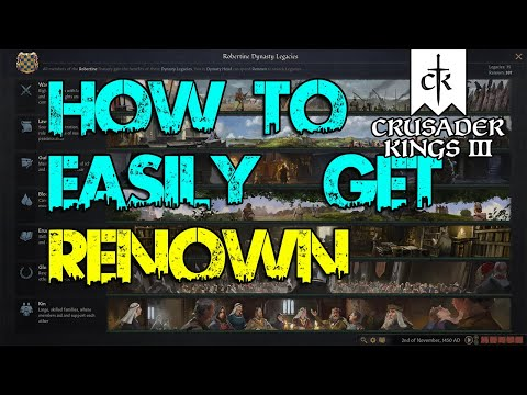 GUIDE: A QUICK & EASY Way To Getting More RENOWN! - Crusader Kings III |