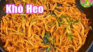 Cách Làm Khô Heo Lá Chanh Tại Nhà Chuẩn Như Ngoài Hàng | Hồn Việt Food