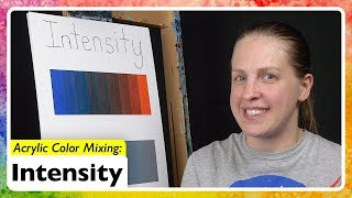 Acrylic Color Mixing: Intensity