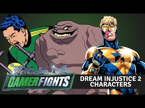 DREAM INJUSTICE 2 CHARACTERS (Gamer Fights)