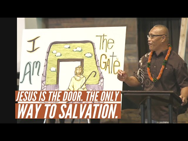 Kaimuki Christian Church: Pastor Nofo Eletise tells us why Jesus is the only door to salvation