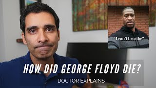 "How George Floyd died, and the ""preliminary autopsy"" report explained."