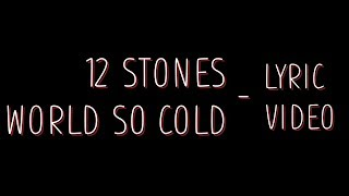 Скачать 12 Stones World So Cold Lyrics