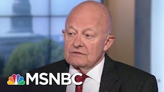 James Clapper On FBI's Russia Probe: 'I Don't Know If There Was Collusion' | Andrea Mitchell | MSNBC