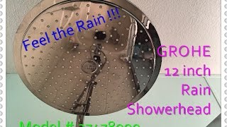 Grohe Rain Showerhead install, Demo and review