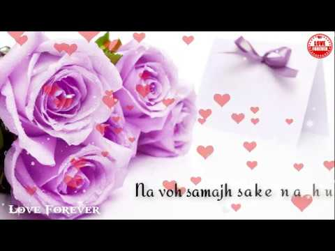 whatsapp-video-status-romantic-love-song---ajeeb-dastaan-hai-yeh-!!-love-forever