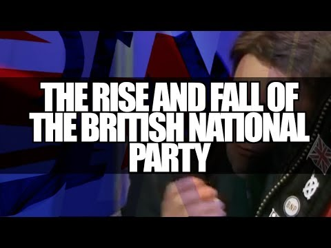 The Rise and Fall of the British National Party