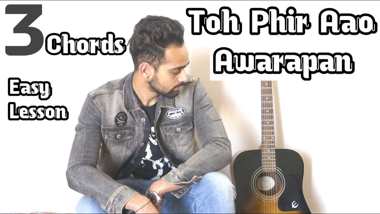Toh Phir Aao | Guitar Lesson | Awarapan | 3 Easy Chords | Orignal Progression | Guitar Adda