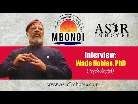 Interview: Wade Nobles, PhD