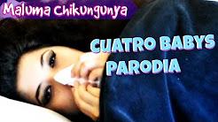 """Maluma Chikungunya"" - Cuatro Babys PARODIA Maluma ft Noriel, Bryant Myers, Juhn"