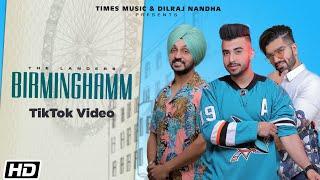 Birminghamm (TikTok Videos) | The Landers | Proof | Guri Singh | Mandeep D |Latest Punjabi Song 2020