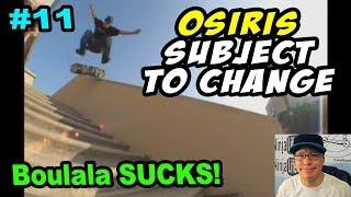 OldSchool Review #11: OSIRIS Subject To Change!