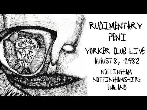 Rudimentary Peni - Live at the Yorker Club, August 8 1982 - Nottingham, Nottinghamshire, England