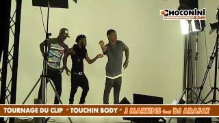 J MARTINS feat DJ ARAFAT [ TOUCHIN BODY ]