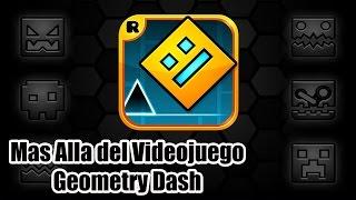 Mas Alla del Videojuego: Geometry Dash