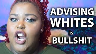 Advice for White People is Bull$hit