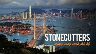 Stonecutters Bridge | Big Bigger Biggest Documentary