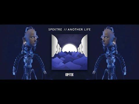 Spektre - Another Life  (Official Vid) [Kraftek]