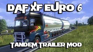 Euro Truck Simulator 2 - DAF XF Euro 6 | Tandem Trailer Mod v1.14