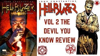 John Constantine Hellblazer Volume 2 The Devil You Know Review