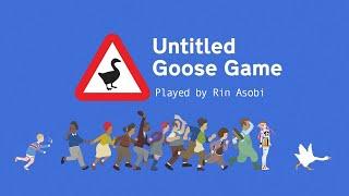 I Will Prank People!!【Goose Game】