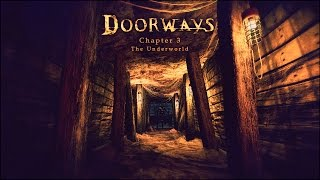 Doorways The Underworld Gameplay [PC HD]