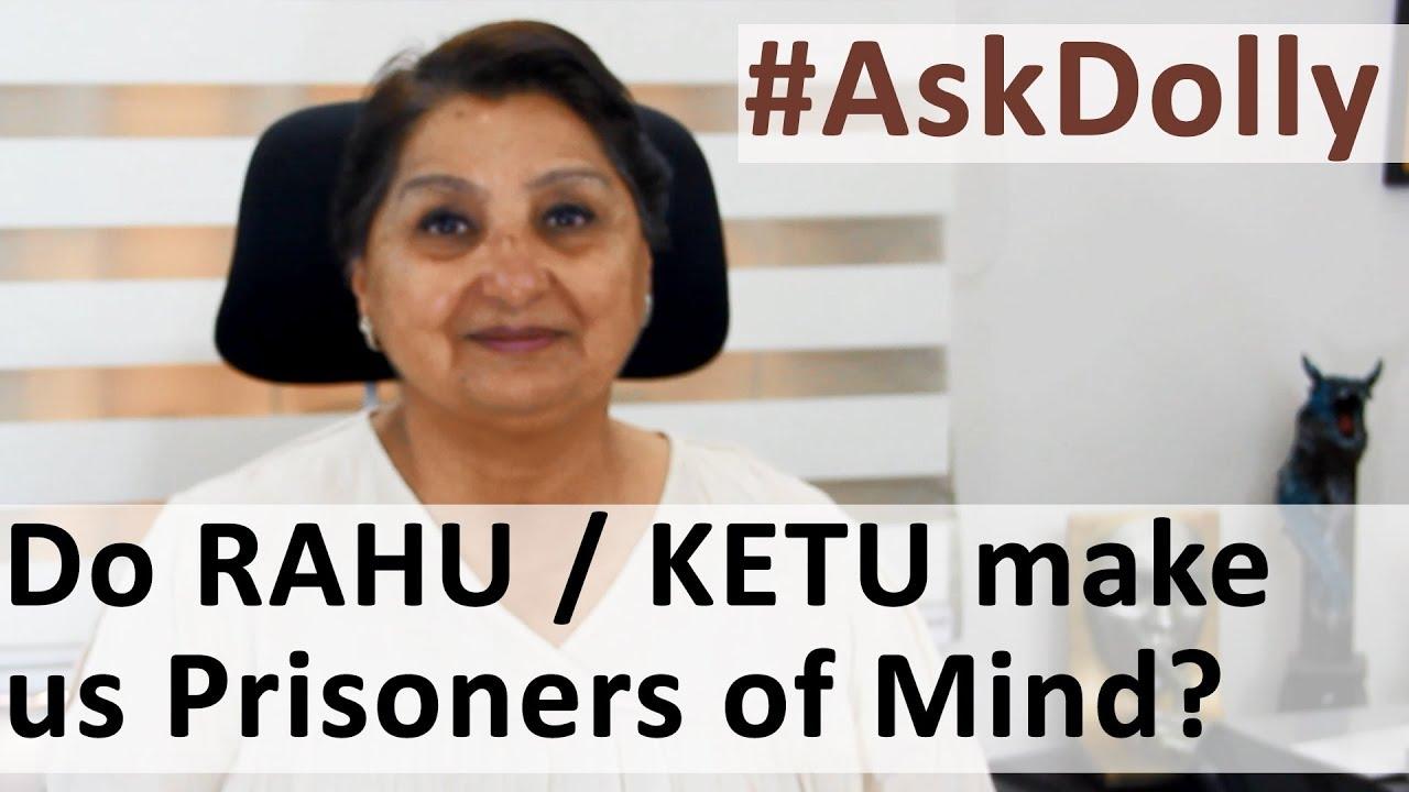 AskDolly: Do Rahu-Ketu Make You A Prisoner Of Your Mind And Habits