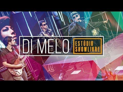 """""""A vida em seus métodos diz calma"""" - Di Melo no Estúdio Showlivre 2018 Mp3"""