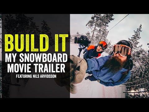 Build It - My snowboard movie trailer! Featuring Nils Cobra Arvidsson