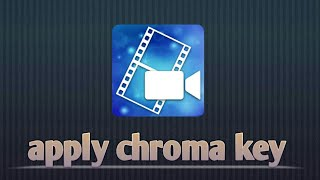 How to apply chroma key on power director