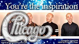 Download You're the inspiration (Chicago) - Barbershop Quartet