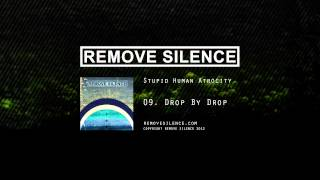REMOVE SILENCE - 09 Drop By Drop [SHA]