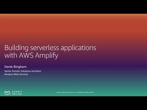 Building Serverless Applications with AWS Amplify - Level 400 (United States)