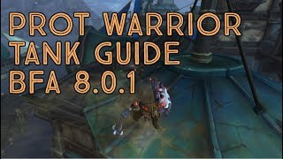 Protection Warrior Tanking Guide! Battle for Azeroth Patch 8.0.1