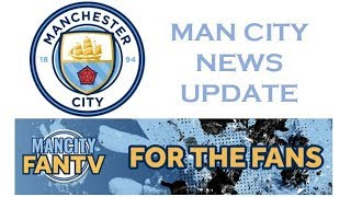 Man City news update