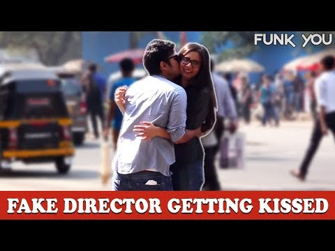 Fake Director Getting A Kiss From Cute Girl | Gagster Ep. 04 | Funk You