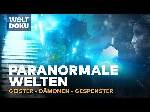 Paranormalen Welt - Geister, Dämonen & Gespenster | HD Doku